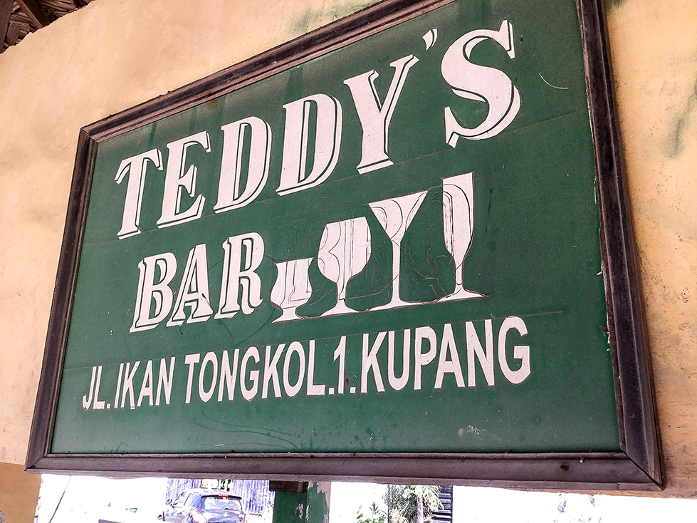 Teddy's Bar, Kupang, Indonesia.
